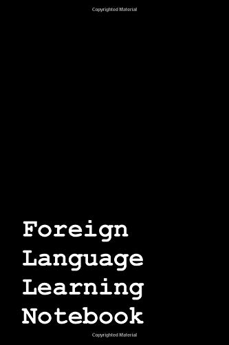 Compare Textbook Prices for Foreign Language Learning Notebook: 200 Pages : Perfect for Vocabulary Practice : 6x9  ISBN 9781790304455 by Porter, Paige