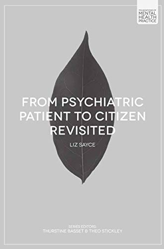 From Psychiatric Patient to Citizen Revisited (Foundations of Mental Health Practice)