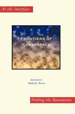 [(Frontiers of Cyberspace)] [Volume editor Daniel Riha] published on (November, 2012)
