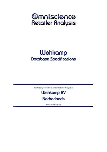 Wehkamp BV - Netherlands: Retailer Analysis Database Specifications (Omniscience Retailer Analysis - Netherlands Book 103203) (English Edition)