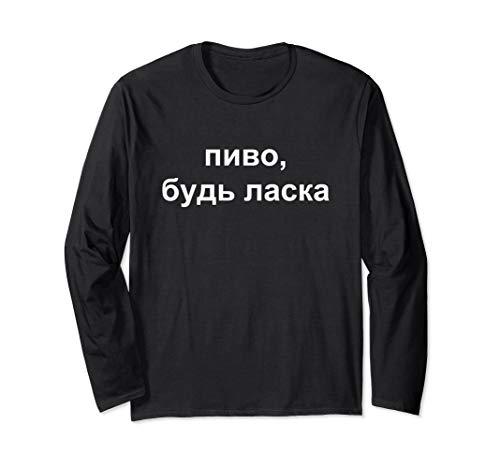 Bier Bitte Pyvo, Bud' Laska Ukrainische Sprache Ferien Hemd Langarmshirt