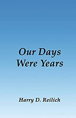 Our Days Were Years