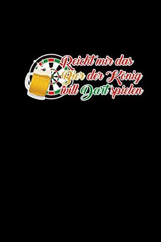 Bier König Dart Spielen: Lustiges Dart Zubehör Dartfans Dartspieler Geschenkidee Dartteam Notizbuch Journal A5 120 Seiten Kariert