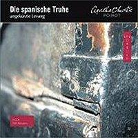 Die spanische Truhe ungekürzt vollständige Lesung 2 Audio-CDs