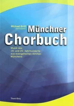 Münchner Chorbuch.