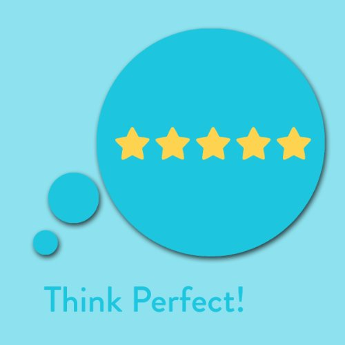 Think Perfect! Perfektionismus ablegen mit Affirmationen Titelbild