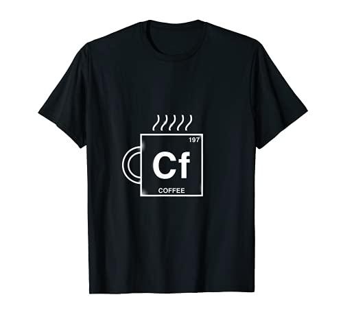 Cf Coffee Element Coffee Drinker Cafeína Addict Regalo Divertido Camiseta