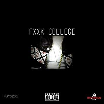 Fxck College