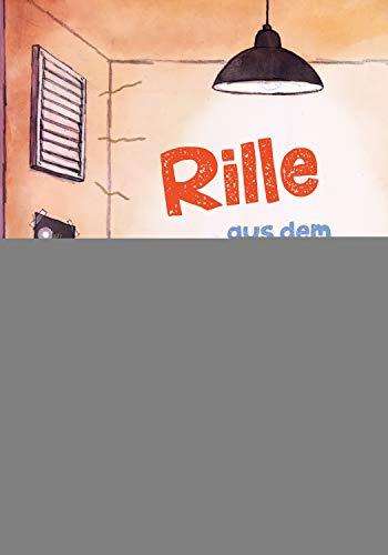 Rille aus dem Luftschacht: Besonderes Kinderbuch über den Wert von Freundschaft und Familie ab 8 Jahre für Mädchen und Jungen