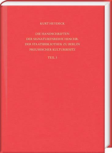 Die Handschriften Der Signaturenreihe Hdschr. Der Staatsbibliothek Zu Berlin - Preussischer Kulturbe
