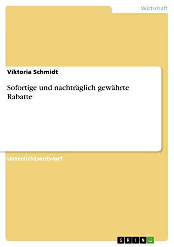 Sofortige und nachträglich gewährte Rabatte (German Edition)