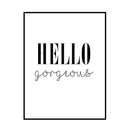 Hochwertiger Leinwanddruck mit inspirierendem Zitat / Schriftzug A4 21x30cm - Kunstdruck Fine Art Geschenk moderne Poster Quote Leinwandbild Leinwand Print Plakat Bild (HELLO gorgeous)
