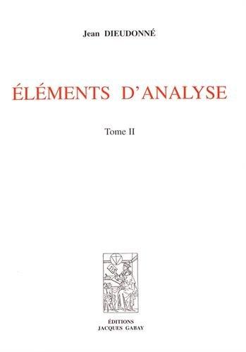 Eléments d'analyse : Tome 2, Chapitres XII à XV