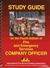 Study Guide for the Fourth Edition of Fire and Emergency Services Company Officer 4th (fourth) Edition by Melissa Noakes published by Fire Protection Publications O (2007)
