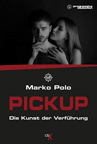 PICKUP: Die Kunst der Verführung