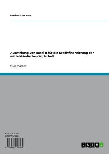 Auswirkung von Basel II  für die Kreditfinanzierung der