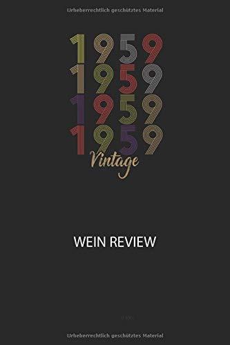 1959 1959 1959 1959 Vintage - Wein Review: Bewerte deine Lieblingsflasche und vergesse niemehr den Namen oder den Jahrgang!