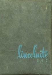 (Custom Reprint) Yearbook: 1960 Lincoln Community High School - Lincolnite Yearbook (Lincoln, IL)