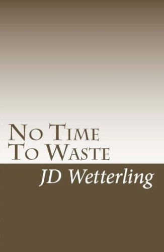 No Time To Waste (English Edition)
