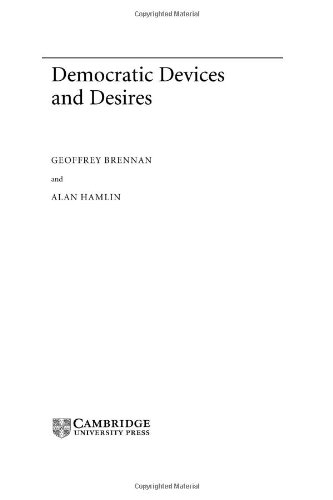 Democratic Devices and Desires (Theories of Institutional Design) (English Edition)