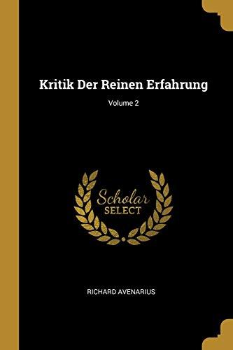 Kritik Der Reinen Erfahrung; Volume 2 (German Edition)
