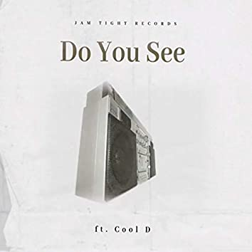 Do You See