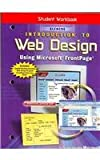 Introduction to Web Design Using Microsoft FrontPage, Workbook