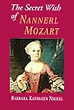 The Secret Wish of Nannerl Mozart