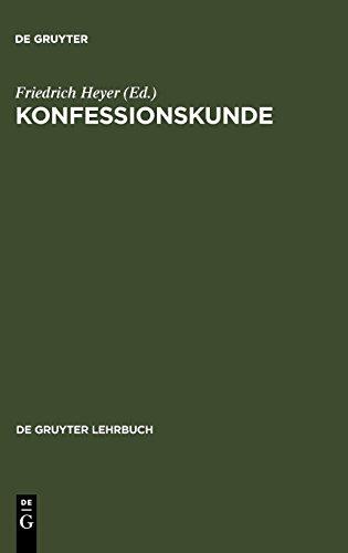 Konfessionskunde (De Gruyter Lehrbuch)