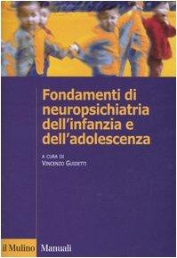Fondamenti di neuropsichiatria dell'infanzia e dell'adolescenza