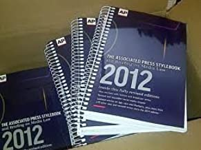 The Associated Press Stylebook & Breifing on Media Law 2012 47th (forty-seventh) Edition published by Associated Press (2012)