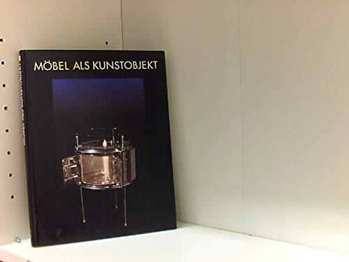 Möbel als Kunstobjekt. Künstlerwerkstatt Lothringer Straße 13, 12. Dez. 1987 bis 7. Febr. 1988.