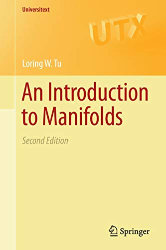 An Introduction to Manifolds: Second Edition (Universitext)