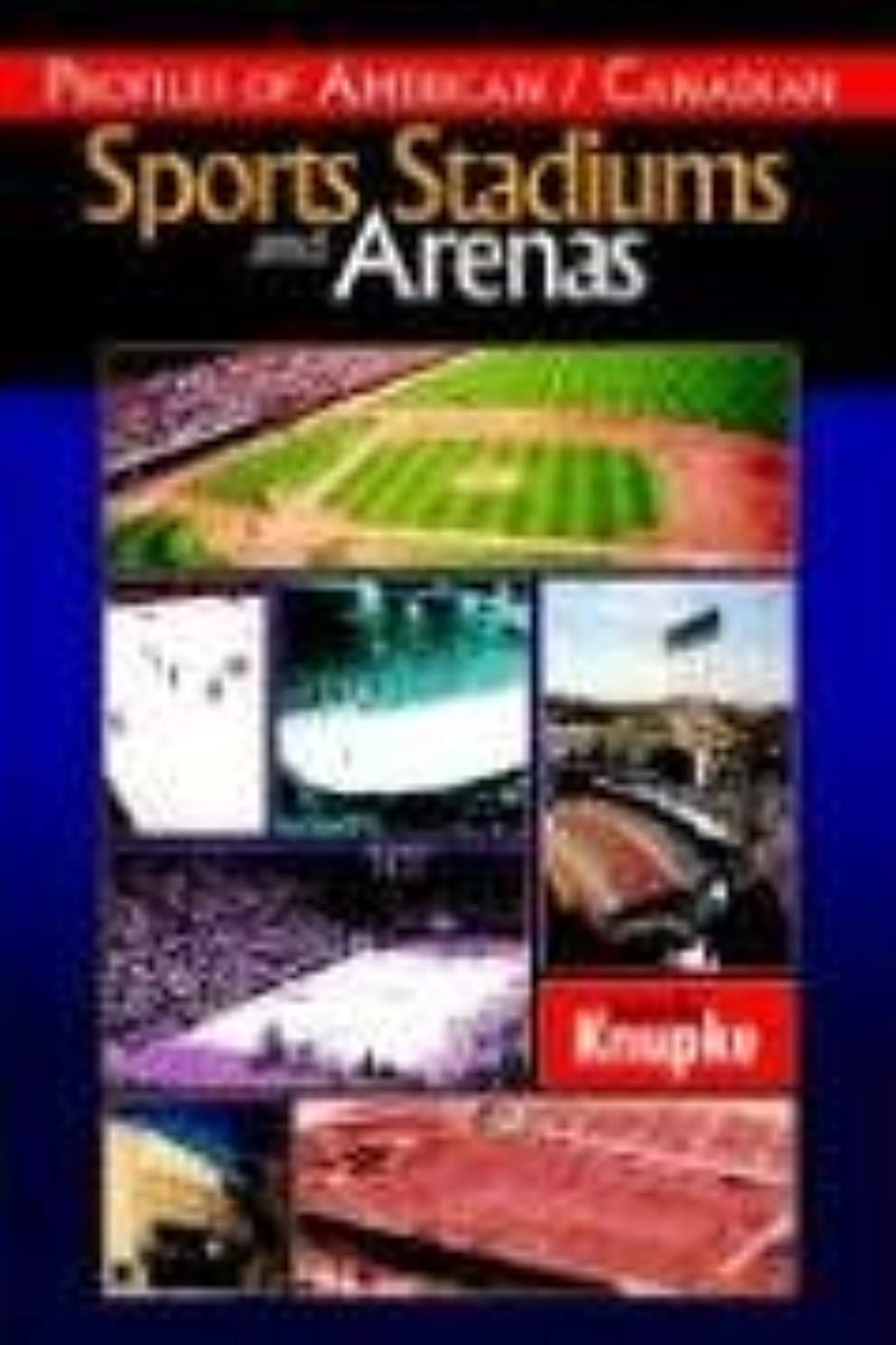 バングラデシュ一時停止財産Profiles of American / Canadian Sports Stadiums And Arenas