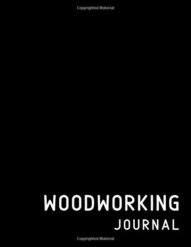Woodworking Journal: Lined Book, For Notes, Designs, Sketches, Plans | Minimalist Black Cover