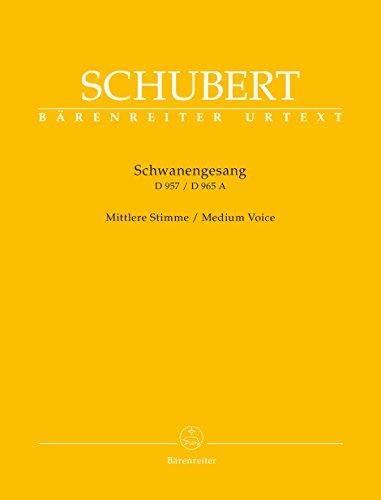 Schwanengesang. Dreizehn Lieder nach Gedichten von Rellstab und Heine D 957 / Die Taubenpost D 965 A -Mittlere Stimme-