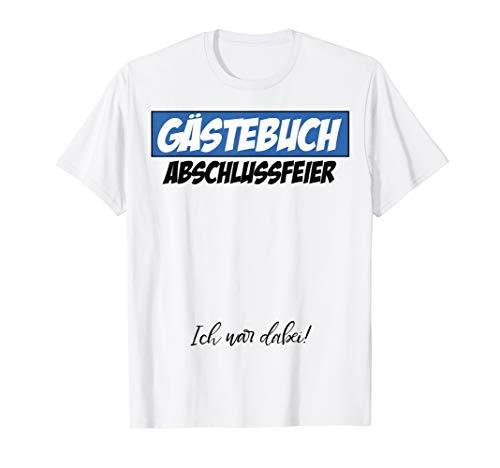 Abschlussfeier Gästebuch Mann Frau Abschlussparty Geschenk T-Shirt