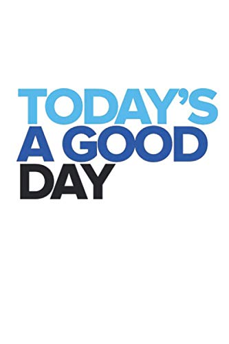 Dear Evan Hansen Today's A Good Day Notebook: (110 Pages, Lined, 6 x 9)
