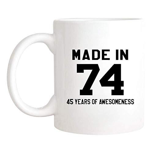N\A Made in 74 Mug, 1974 Mug, 1974 Mug, 45th Birthday Mug, Novedad Taza de café/Cup