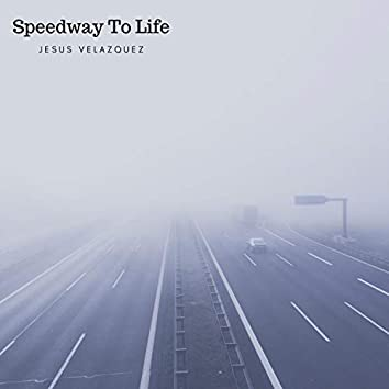 Speedway to Life
