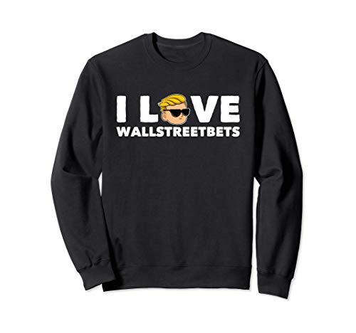I Love WallStreetBets Image Felpa