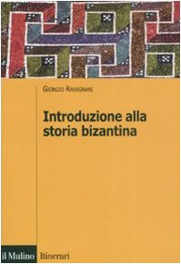 Introduzione alla storia bizantina