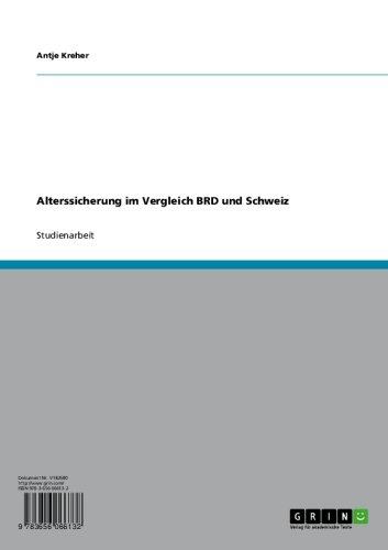 Alterssicherung im Vergleich BRD und Schweiz (German Edition)