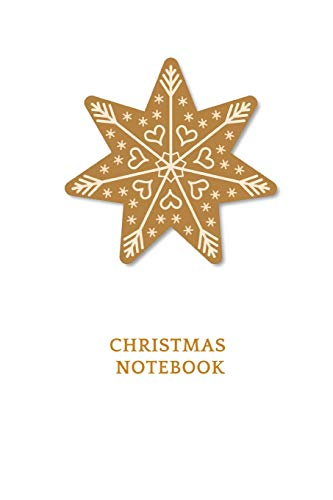 Christmas Notebook: Holiday Journal with Christmas Biscuit