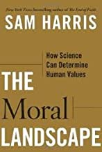 The Moral Landscape 1st (first) edition Text Only