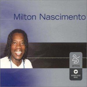 25 Anos by Milton Nascimento (2001-12-01)