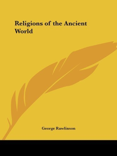Religions of the Ancient World by George Rawlinson (1996-04-01)