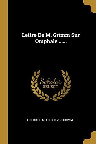 FRE-LETTRE DE M GRIMM SUR OMPH