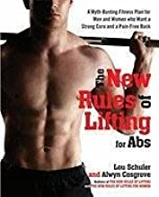 The New Rules of Lifting for Abs: A Myth-busting Fitness Plan for Men and Women Who Want a Strong Core and a Pain-free Back (Hardback) - Common