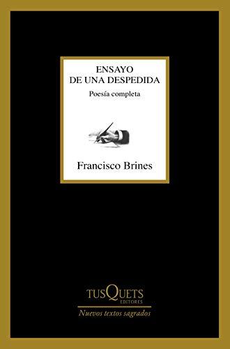 Ensayo de una despedida: Poesía completa: Premio Cervantes 2020 (Marginales)